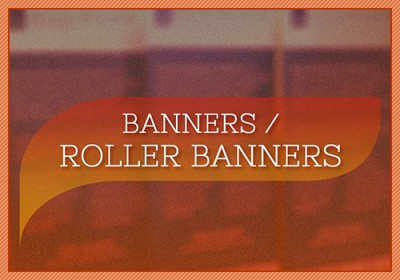 Banners & Roller Banners